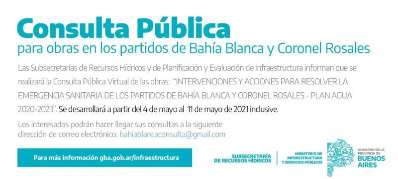 Llamado a consulta pública para obras en los partidos de Bahía Blanca y Coronel Rosales